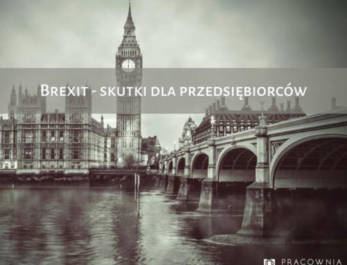 Brexit – skutki dla przedsiębiorców